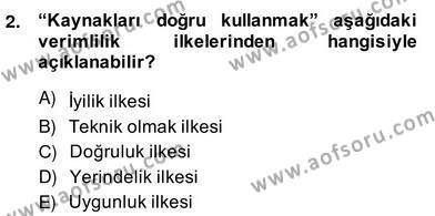 Ev İdaresi Bölümü 2. Yarıyıl İş Etüdü Dersi 2014 Yılı Bahar Dönemi Ara Sınavı 2. Soru