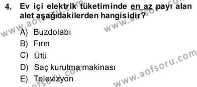 Ev İdaresi Bölümü 2. Yarıyıl İş Etüdü Dersi 2014 Yılı Bahar Dönemi Ara Sınavı 4. Soru