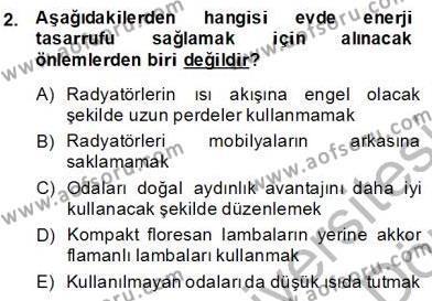 Ev İdaresi Bölümü 2. Yarıyıl İş Etüdü Dersi 2014 Yılı Bahar Dönemi Dönem Sonu Sınavı 2. Soru