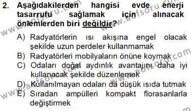 Ev İdaresi Bölümü 2. Yarıyıl İş Etüdü Dersi 2014 Yılı Bahar Dönemi Tek Ders Sınavı 2. Soru