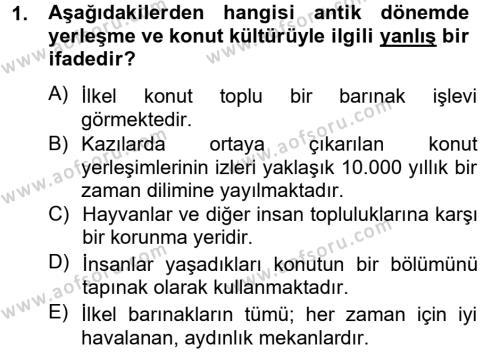 Ev İdaresi Bölümü 2. Yarıyıl Konut Seçimi ve Düzenlenmesi Dersi 2013 Yılı Bahar Dönemi Ara Sınavı 1. Soru