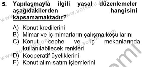 Ev İdaresi Bölümü 2. Yarıyıl Konut Seçimi ve Düzenlenmesi Dersi 2013 Yılı Bahar Dönemi Ara Sınavı 5. Soru