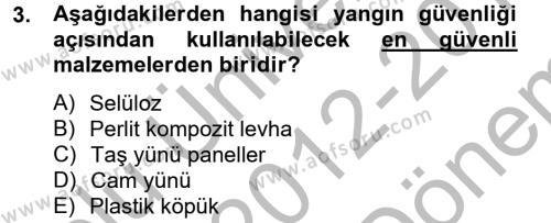 Konut Seçimi ve Düzenlenmesi Dersi 2012 - 2013 Yılı Dönem Sonu Sınavı 3. Soru