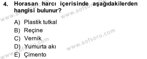 Ev İdaresi Bölümü 2. Yarıyıl Konut Seçimi ve Düzenlenmesi Dersi 2014 Yılı Bahar Dönemi Dönem Sonu Sınavı 4. Soru