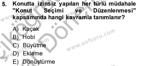 Ev İdaresi Bölümü 2. Yarıyıl Konut Seçimi ve Düzenlenmesi Dersi 2015 Yılı Bahar Dönemi Ara Sınavı 5. Soru