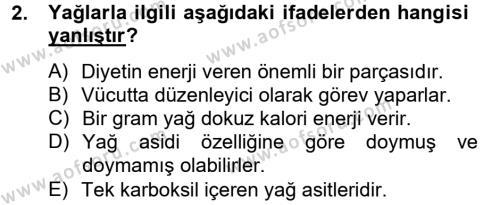 Ev İdaresi Bölümü 2. Yarıyıl Genel Beslenme Dersi 2013 Yılı Bahar Dönemi Ara Sınavı 2. Soru