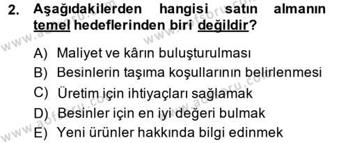 Ev İdaresi Bölümü 2. Yarıyıl Genel Beslenme Dersi 2014 Yılı Bahar Dönemi Ara Sınavı 2. Soru