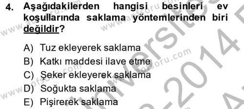 Ev İdaresi Bölümü 2. Yarıyıl Genel Beslenme Dersi 2014 Yılı Bahar Dönemi Ara Sınavı 4. Soru