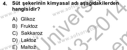 Ev İdaresi Bölümü 2. Yarıyıl Genel Beslenme Dersi 2014 Yılı Bahar Dönemi Dönem Sonu Sınavı 4. Soru