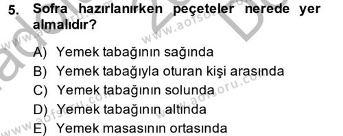 Ev İdaresi Bölümü 2. Yarıyıl Genel Beslenme Dersi 2014 Yılı Bahar Dönemi Dönem Sonu Sınavı 5. Soru