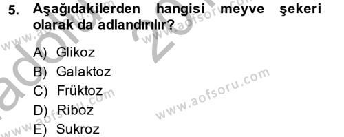 Ev İdaresi Bölümü 2. Yarıyıl Genel Beslenme Dersi 2015 Yılı Bahar Dönemi Ara Sınavı 5. Soru