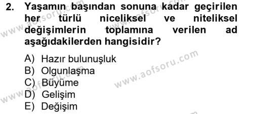 Ev İdaresi Bölümü 2. Yarıyıl Çocuk ve Ergen Bakımı Dersi 2013 Yılı Bahar Dönemi Ara Sınavı 2. Soru