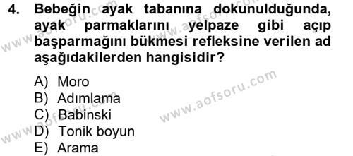 Çocuk ve Ergen Bakımı Dersi 2012 - 2013 Yılı (Vize) Ara Sınav Soruları 4. Soru