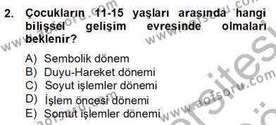 Çocuk ve Ergen Bakımı Dersi 2012 - 2013 Yılı Dönem Sonu Sınavı 2. Soru