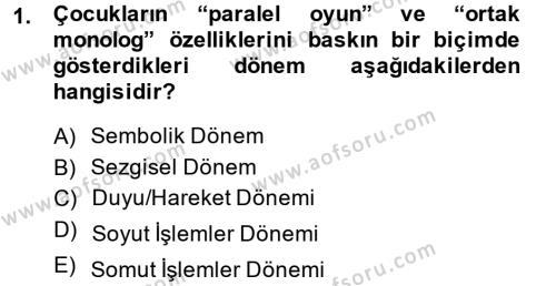 Çocuk ve Ergen Bakımı Dersi 2013 - 2014 Yılı Dönem Sonu Sınavı 1. Soru