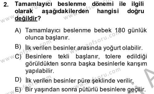 Çocuk ve Ergen Bakımı Dersi 2013 - 2014 Yılı Dönem Sonu Sınavı 2. Soru