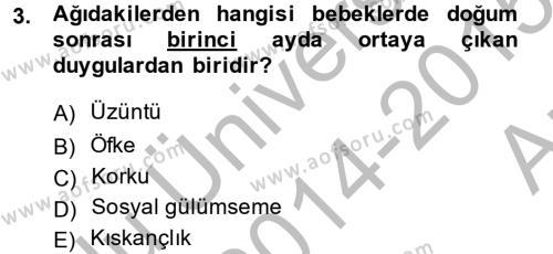 Çocuk ve Ergen Bakımı Dersi 2014 - 2015 Yılı Ara Sınavı 3. Soru