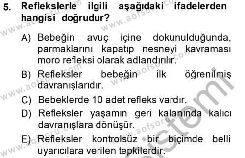Ev İdaresi Bölümü 2. Yarıyıl Çocuk ve Ergen Bakımı Dersi 2015 Yılı Bahar Dönemi Ara Sınavı 5. Soru