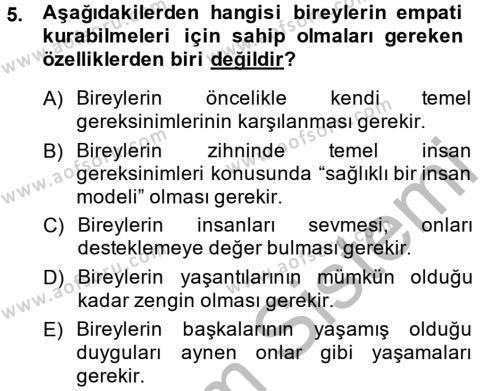 Ev İdaresi Bölümü 2. Yarıyıl Çocuk ve Ergen Bakımı Dersi 2015 Yılı Bahar Dönemi Dönem Sonu Sınavı 5. Soru
