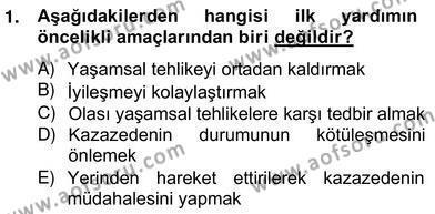 Ev İdaresi Bölümü 2. Yarıyıl Ev Kazaları ve İlk Yardım Dersi 2013 Yılı Bahar Dönemi Ara Sınavı 1. Soru