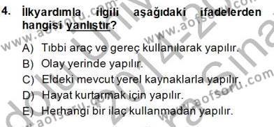 Ev İdaresi Bölümü 2. Yarıyıl Ev Kazaları ve İlk Yardım Dersi 2015 Yılı Bahar Dönemi Ara Sınavı 4. Soru