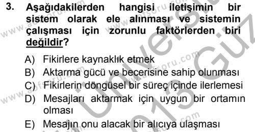 Aile İçi Uyumlu Etkileşim Dersi 2012 - 2013 Yılı Ara Sınavı 3. Soru