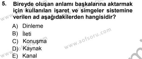 Ev İdaresi Bölümü 3. Yarıyıl Aile İçi Uyumlu Etkileşim Dersi 2013 Yılı Güz Dönemi Ara Sınavı 5. Soru