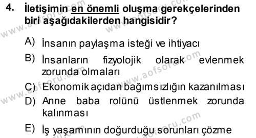 Ev İdaresi Bölümü 3. Yarıyıl Aile İçi Uyumlu Etkileşim Dersi 2014 Yılı Güz Dönemi Dönem Sonu Sınavı 4. Soru