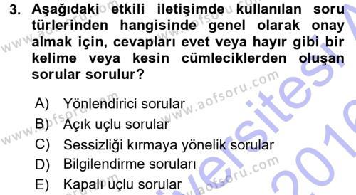 Ev İdaresi Bölümü 3. Yarıyıl Aile İçi Uyumlu Etkileşim Dersi 2016 Yılı Güz Dönemi Dönem Sonu Sınavı 3. Soru