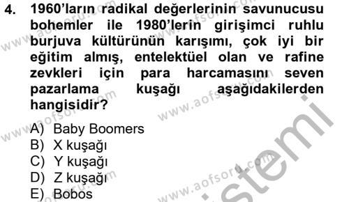 Ev İdaresi Bölümü 4. Yarıyıl Tüketim Bilinci ve Bilinçli Tüketici Dersi 2013 Yılı Bahar Dönemi Ara Sınavı 4. Soru
