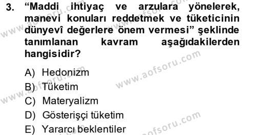 Tüketim Bilinci ve Bilinçli Tüketici Dersi 2013 - 2014 Yılı Ara Sınavı 3. Soru