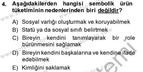Tüketim Bilinci ve Bilinçli Tüketici Dersi 2013 - 2014 Yılı Ara Sınavı 4. Soru
