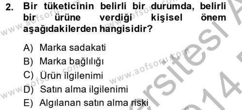 Tüketim Bilinci ve Bilinçli Tüketici Dersi 2013 - 2014 Yılı Dönem Sonu Sınavı 2. Soru