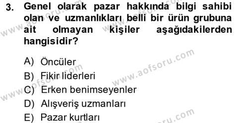 Tüketim Bilinci ve Bilinçli Tüketici Dersi 2013 - 2014 Yılı Dönem Sonu Sınavı 3. Soru