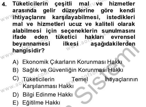 Tüketim Bilinci ve Bilinçli Tüketici Dersi 2013 - 2014 Yılı Dönem Sonu Sınavı 4. Soru