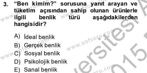 Tüketim Bilinci ve Bilinçli Tüketici Dersi 2014 - 2015 Yılı Ara Sınavı 3. Soru