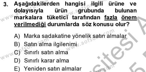 Tüketim Bilinci ve Bilinçli Tüketici Dersi 2014 - 2015 Yılı Dönem Sonu Sınavı 3. Soru