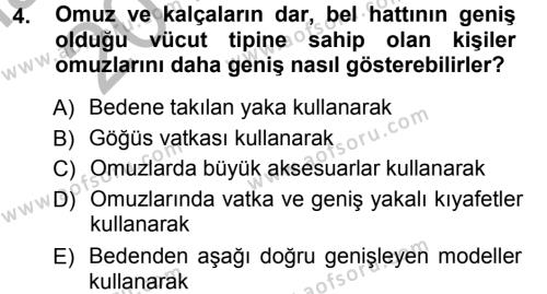Ev İdaresi Bölümü 3. Yarıyıl Giysi Seçimi Dersi 2013 Yılı Güz Dönemi Ara Sınavı 4. Soru