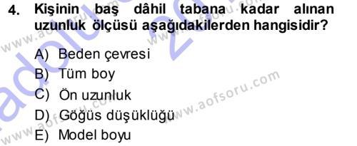 Ev İdaresi Bölümü 3. Yarıyıl Giysi Seçimi Dersi 2014 Yılı Güz Dönemi Ara Sınavı 4. Soru