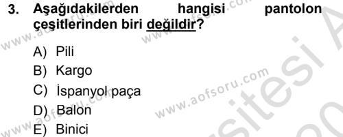 Ev İdaresi Bölümü 3. Yarıyıl Giysi Seçimi Dersi 2014 Yılı Güz Dönemi Tek Ders Sınavı 3. Soru