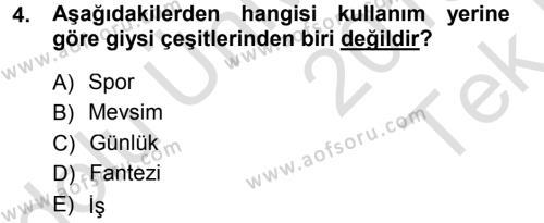 Ev İdaresi Bölümü 3. Yarıyıl Giysi Seçimi Dersi 2014 Yılı Güz Dönemi Tek Ders Sınavı 4. Soru