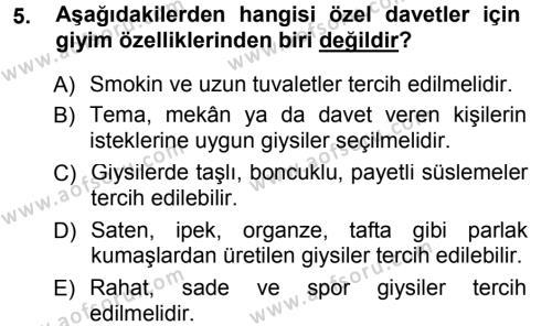 Ev İdaresi Bölümü 3. Yarıyıl Giysi Seçimi Dersi 2014 Yılı Güz Dönemi Tek Ders Sınavı 5. Soru