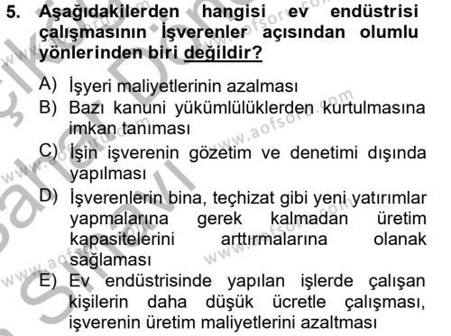 Ev İdaresi Bölümü 4. Yarıyıl Ev Endüstrisi Dersi 2013 Yılı Bahar Dönemi Ara Sınavı 5. Soru