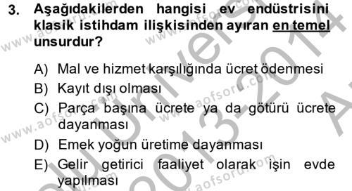 Ev İdaresi Bölümü 4. Yarıyıl Ev Endüstrisi Dersi 2014 Yılı Bahar Dönemi Ara Sınavı 3. Soru