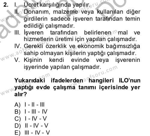 Ev İdaresi Bölümü 4. Yarıyıl Ev Endüstrisi Dersi 2014 Yılı Bahar Dönemi Dönem Sonu Sınavı 2. Soru