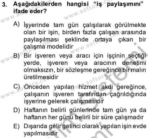 Ev İdaresi Bölümü 4. Yarıyıl Ev Endüstrisi Dersi 2014 Yılı Bahar Dönemi Dönem Sonu Sınavı 3. Soru