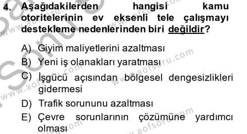 Ev İdaresi Bölümü 4. Yarıyıl Ev Endüstrisi Dersi 2014 Yılı Bahar Dönemi Dönem Sonu Sınavı 4. Soru