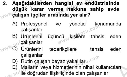 Ev İdaresi Bölümü 4. Yarıyıl Ev Endüstrisi Dersi 2014 Yılı Bahar Dönemi Tek Ders Sınavı 2. Soru