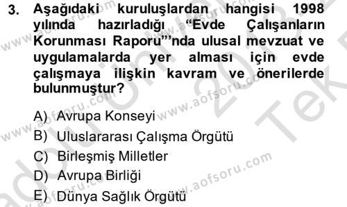 Ev İdaresi Bölümü 4. Yarıyıl Ev Endüstrisi Dersi 2014 Yılı Bahar Dönemi Tek Ders Sınavı 3. Soru