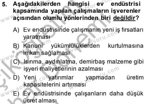 Ev İdaresi Bölümü 4. Yarıyıl Ev Endüstrisi Dersi 2015 Yılı Bahar Dönemi Ara Sınavı 5. Soru